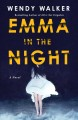 Go to record Emma in the night